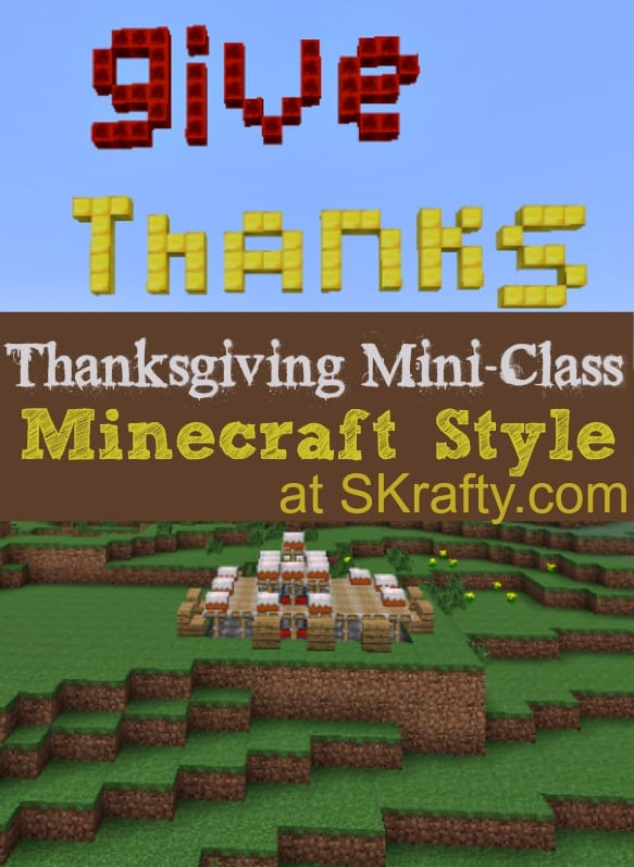 Minecraft Homeschool Thanksgiving Class
