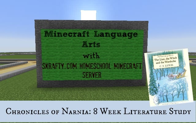 Minecraft Homeschool Literature Class: 8 Weeks with The Chronicles of Narnia Part 3