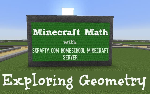 Minecraft Homeschool Math Class: 6 Week Exploring Geometry Class