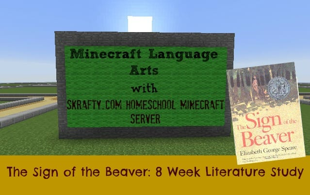 Minecraft Homeschool Literature Class: 8 Weeks with The Sign of the Beaver