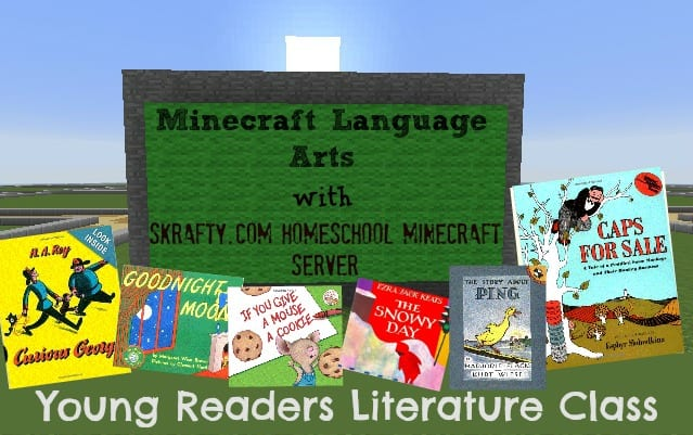 Minecraft Homeschool Literature Class: 6 Weeks of Young Literature Classics