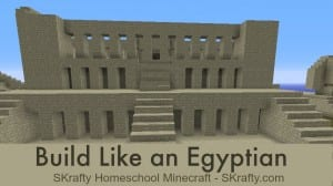 SKrafty Summer Skool: Build Like an Egyptian