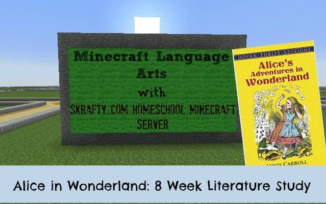 Minecraft Homeschool Literature Class: 8 Weeks with Alice in Wonderland