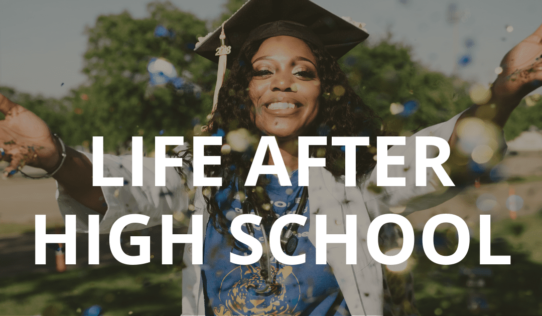 Life After High School 2019/2020 Live Course